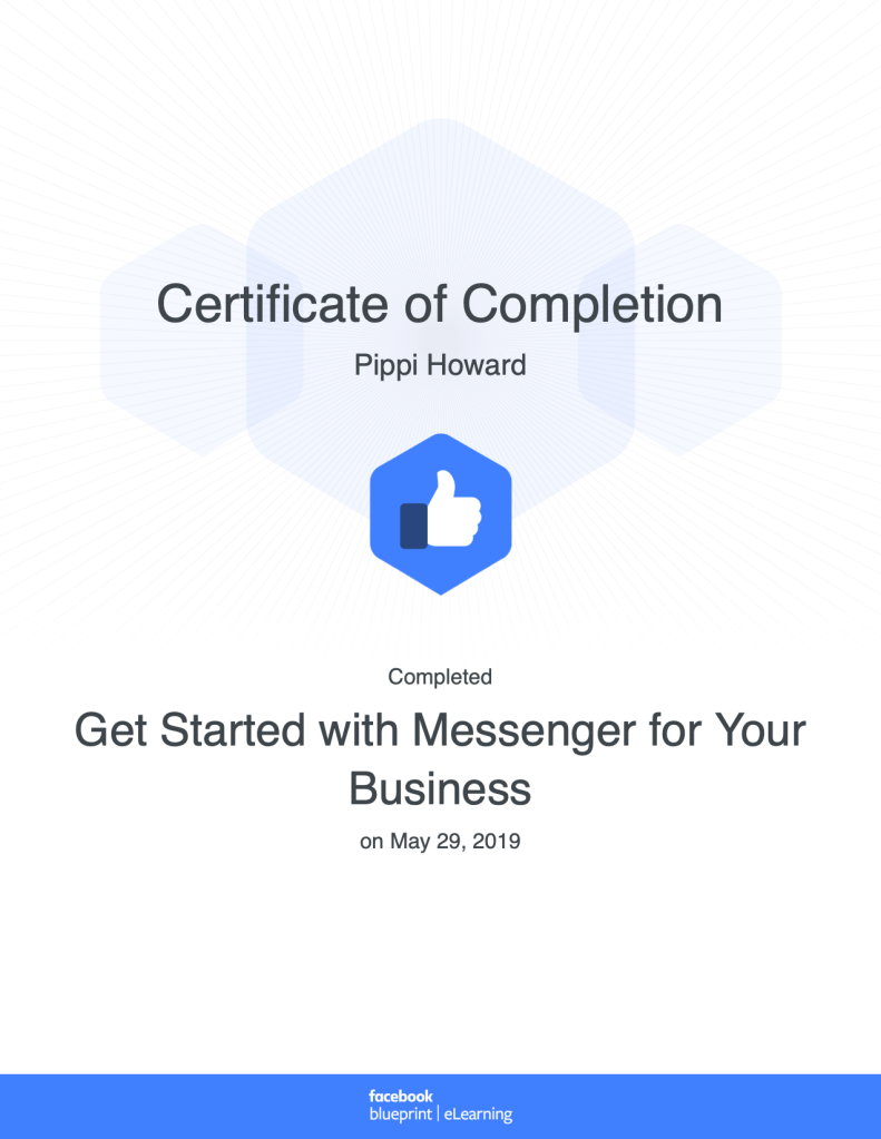 Certificate of Completion Get Started with Messenger for Your Business Facebook Blueprint